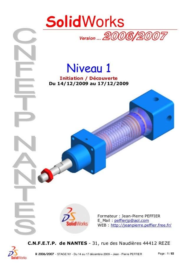 Page : 1 / 83R 2006/2007 - STAGE N1 - Du 14 au 17 décembre 2009 – Jean - Pierre PEFFIER Formateur : Jean-Pierre PEFFIER E_...
