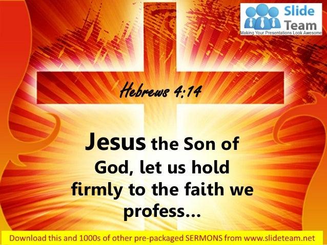 0514 hebrews 414 jesus the son of god power point church sermon