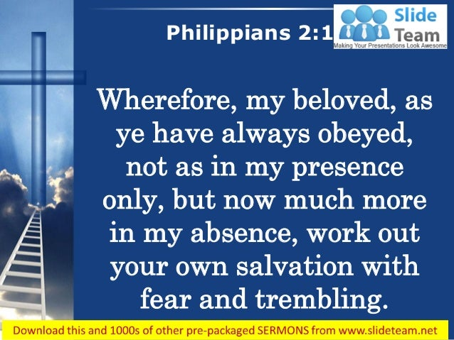 0514 philippians 212 your salvation with fear and trembling power poi philippians 212 5 wherefore my beloved thecheapjerseys Gallery