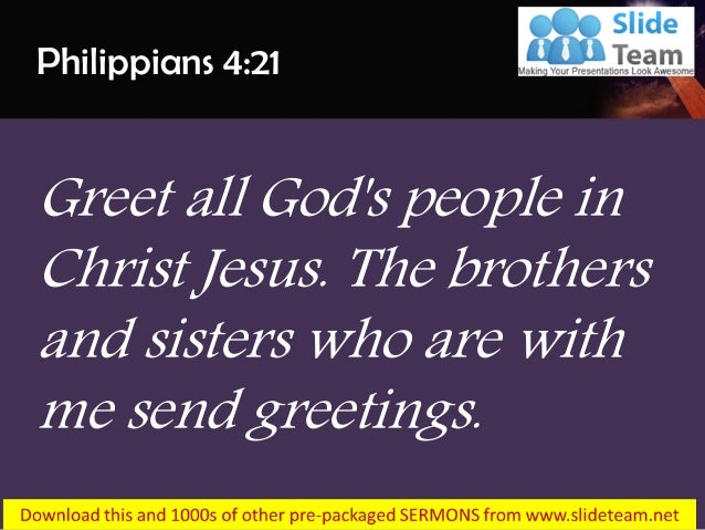 0514 philippians 421 people in christ jesus power point church sermon greet all gods people m4hsunfo