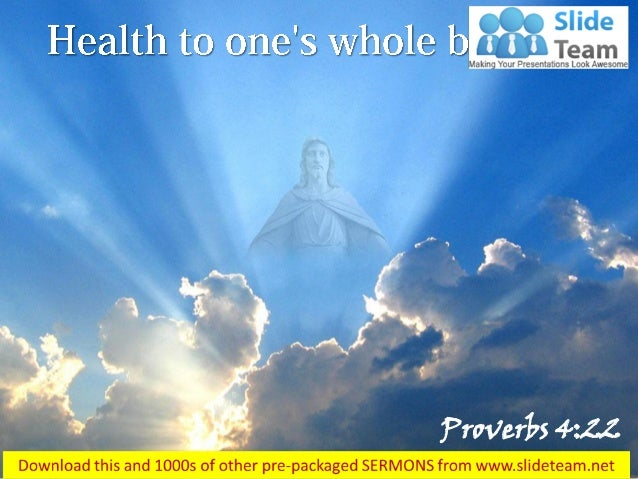 0514 proverbs 422 them and health to power point church sermon