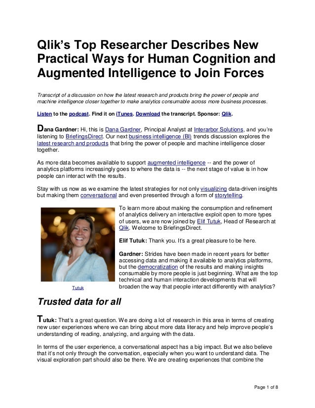 Page 1 of 8 Qlik's Top Researcher Describes New Practical Ways for Human Cognition and Augmented Intelligence to Join Forc...