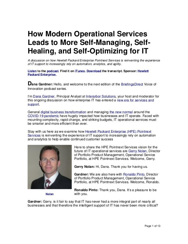Page 1 of 13 How Modern Operational Services Leads to More Self-Managing, Self- Healing, and Self-Optimizing for IT A disc...