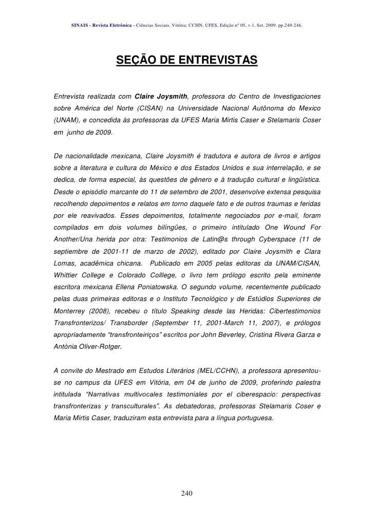 SINAIS - Revista Eletrônica - Ciências Sociais. Vitória: CCHN, UFES, Edição nº 05, v.1, Set. 2009. pp.240-246.            ...