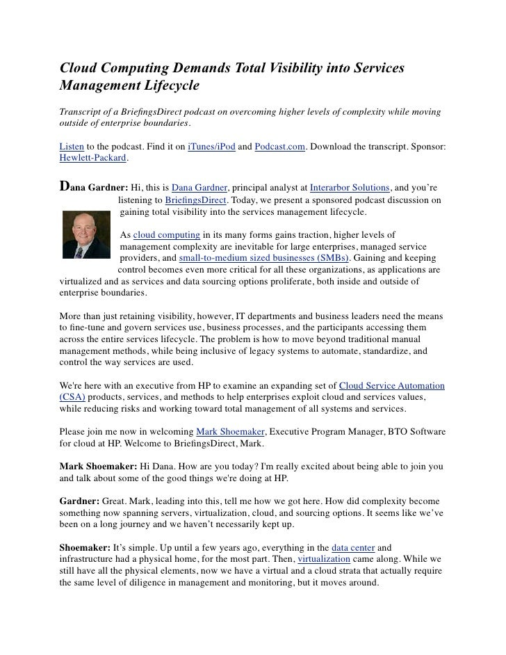Cloud Computing Demands Total Visibility into Services Management Lifecycle Transcript of a BriefingsDirect podcast on over...