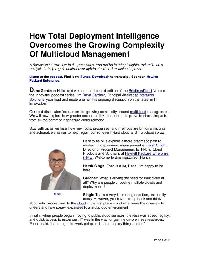 Page 1 of 11 How Total Deployment Intelligence Overcomes the Growing Complexity Of Multicloud Management A discussion on h...