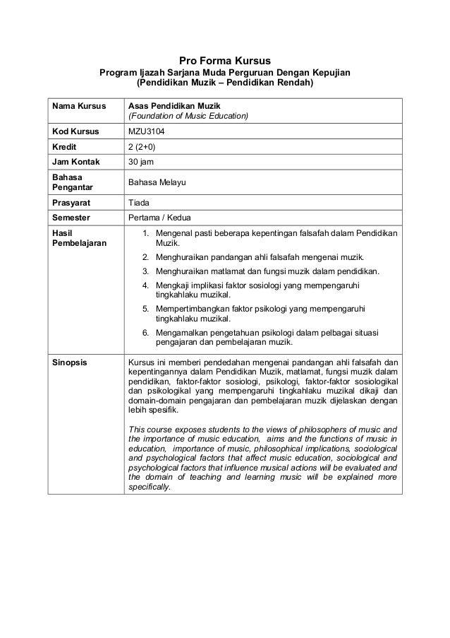 Pro Forma Kursus Program Ijazah Sarjana Muda Perguruan Dengan Kepujian (Pendidikan Muzik – Pendidikan Rendah) Nama Kursus ...