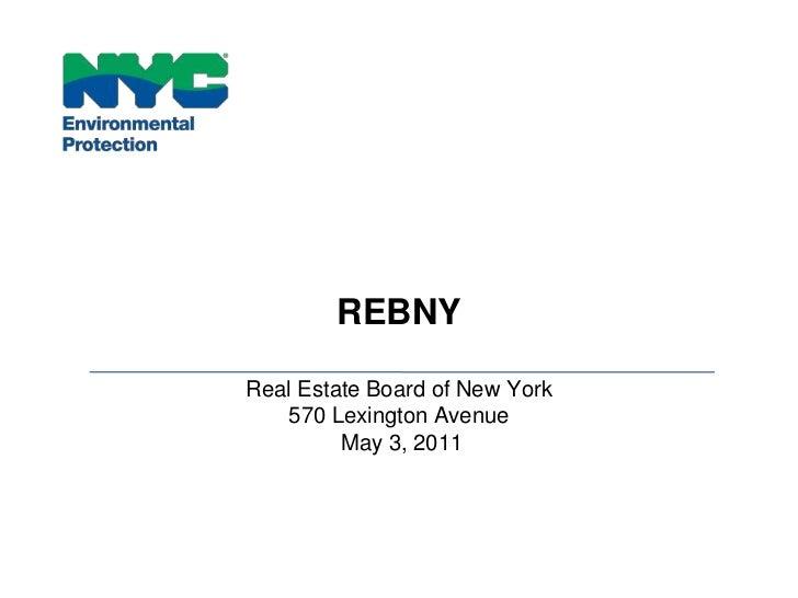 REBNYReal Estate Board of New York570 Lexington Avenue May 3, 2011 <br />