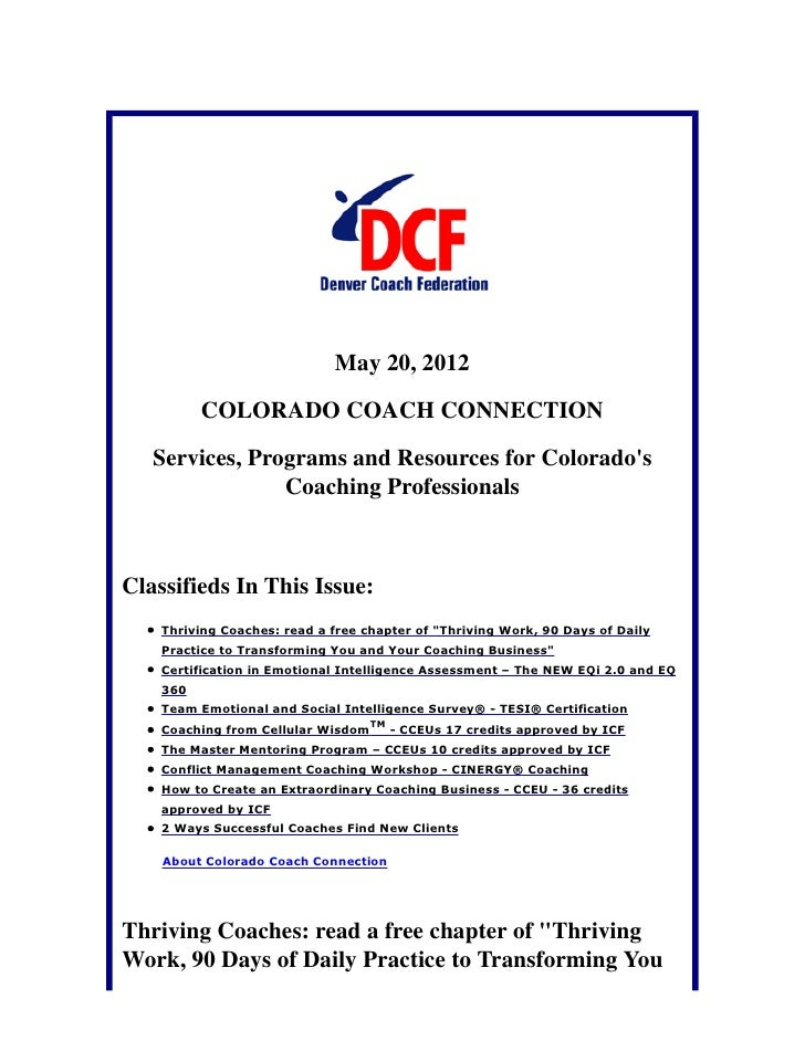 May 20, 2012          COLORADO COACH CONNECTION   Services, Programs and Resources for Colorados                Coaching P...