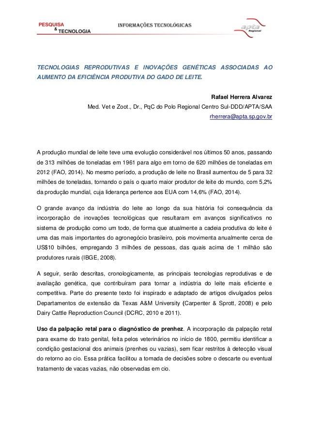 TECNOLOGIAS REPRODUTIVAS E INOVAÇÕES GENÉTICAS ASSOCIADAS AO AUMENTO DA EFICIÊNCIA PRODUTIVA DO GADO DE LEITE. Rafael Herr...
