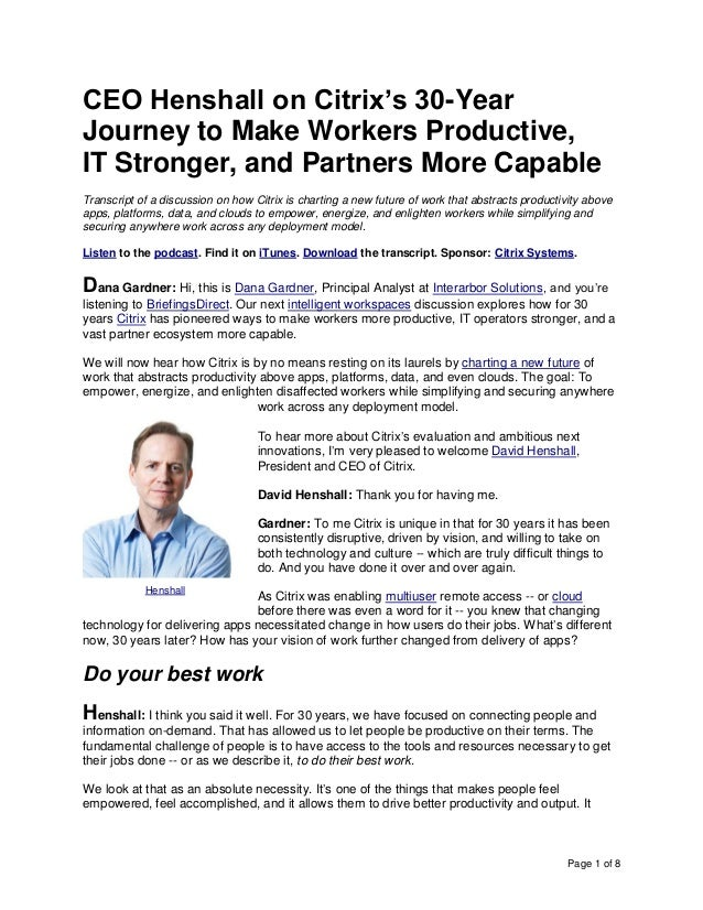 Page 1 of 8 CEO Henshall on Citrix's 30-Year Journey to Make Workers Productive, IT Stronger, and Partners More Capable Tr...