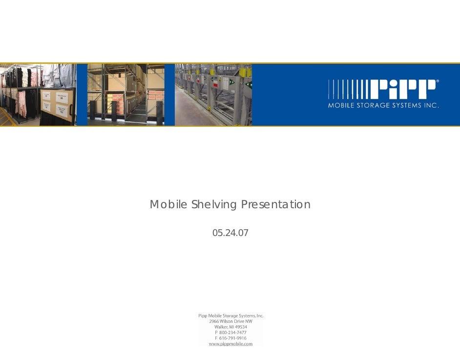 Mobile Shelving Presentation            05.24.07