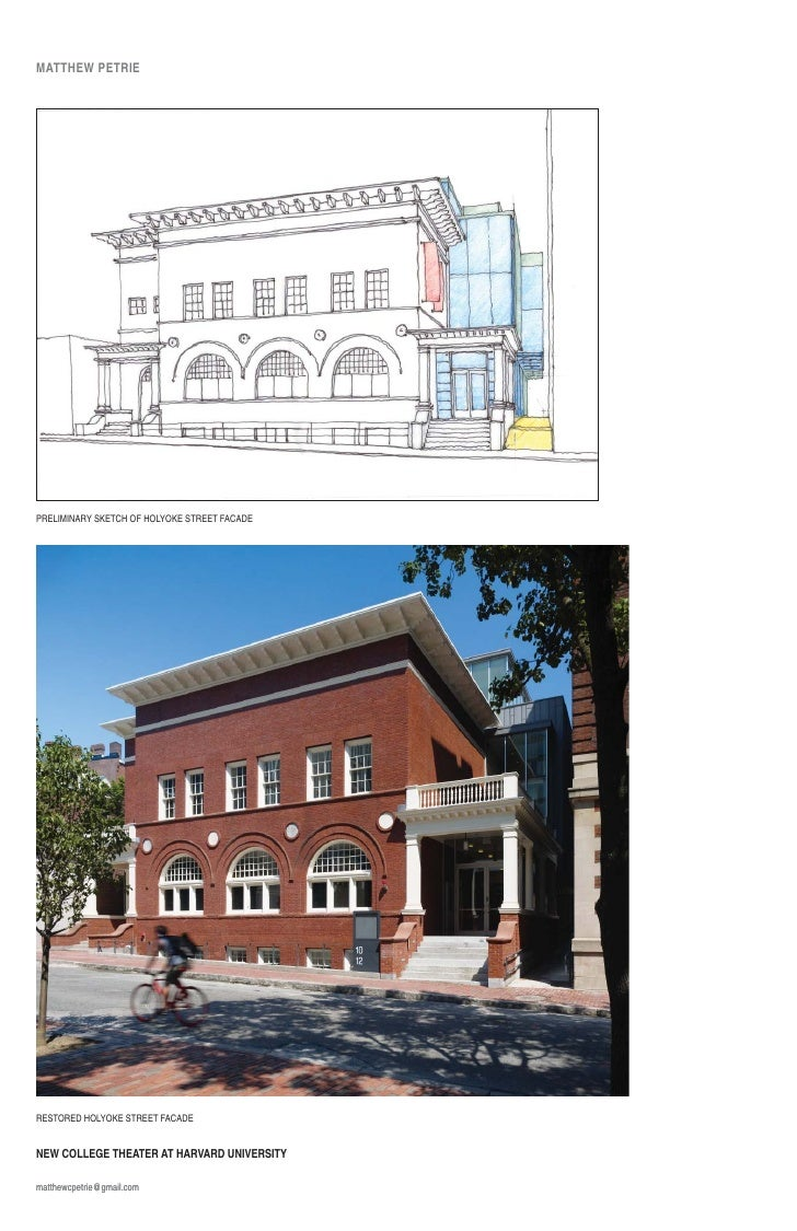 MATTHEW PETRIE     PRELIMINARY SKETCH OF HOLYOKE STREET FACADE     RESTORED HOLYOKE STREET FACADE   NEW COLLEGE THEATER AT...