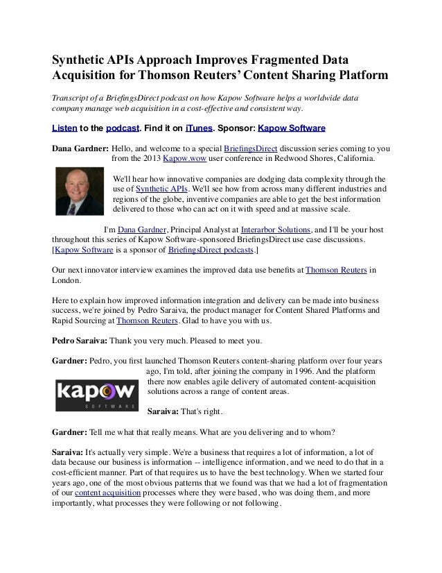 Synthetic APIs Approach Improves Fragmented Data Acquisition for Thomson Reuters' Content Sharing Platform Transcript of a...