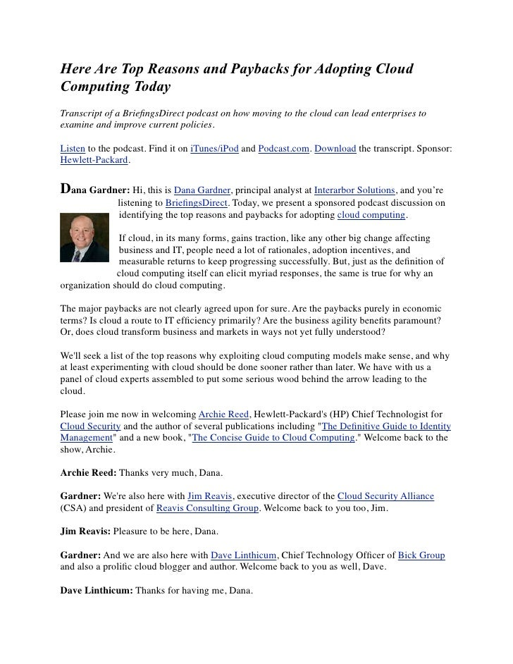 Here Are Top Reasons and Paybacks for Adopting Cloud Computing Today Transcript of a BriefingsDirect podcast on how moving ...