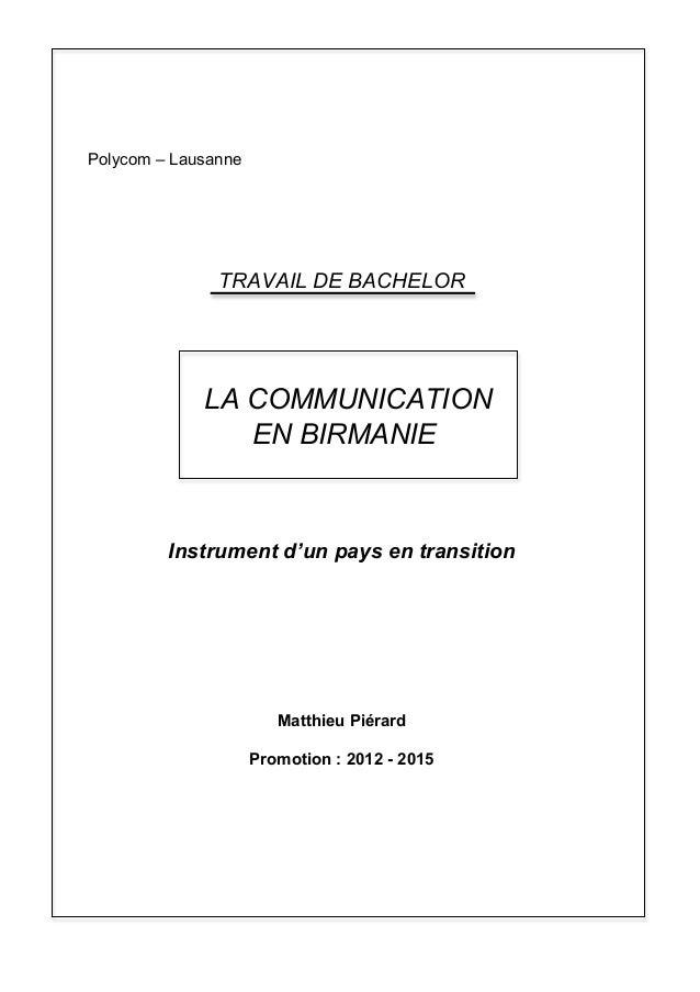Polycom – Lausanne Instrument d'un pays en transition Matthieu Piérard Promotion : 2012 - 2015 TRAVAIL DE BACHELOR LA COMM...