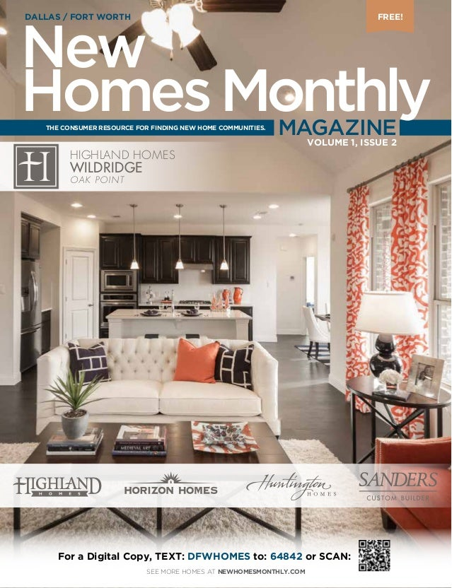 HIGHLAND HOMES WILDRIDGE OAK POINT For a Digital Copy, TEXT: DFWHOMES to: 64842 or SCAN: THE CONSUMER RESOURCE FOR FINDING...