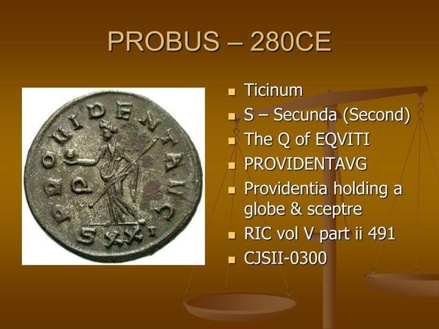 PROBUS – 280CE  Ticinum  T – Tertia (Third)  The V of EQVITI  SALVSAVG  Salus feeding serpent in arms  RIC vol V par...
