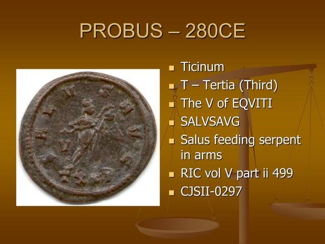 PROBUS – 280CE  Ticinum  Q – Quarta (Fourth)  The (1st) I of EQVITI  MARTIPACIF  Mars holding olive- branch spear and...