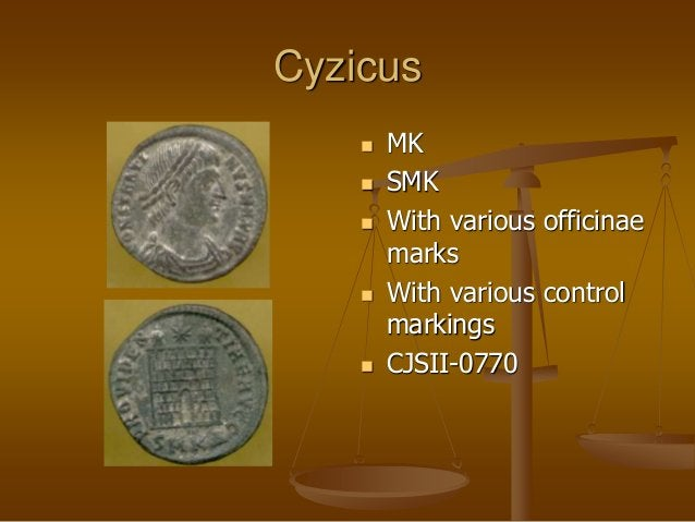 Cyzicus  MK  SMK  With various officinae marks  With various control markings  CJSII-0770