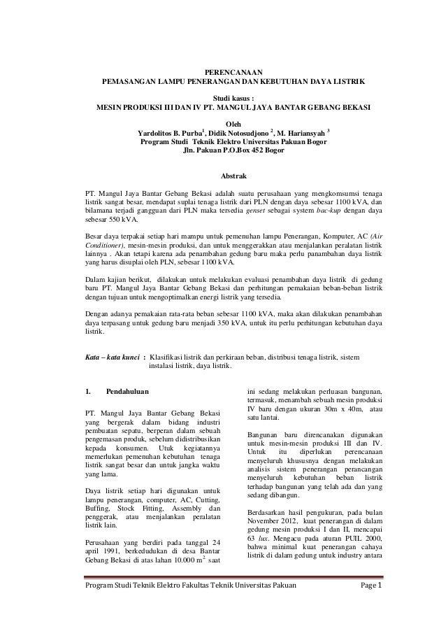 PERENCANAAN PEMASANGAN LAMPU PENERANGAN DAN KEBUTUHAN DAYA LISTRIK Studi kasus : MESIN PRODUKSI III DAN IV PT. MANGUL JAYA...