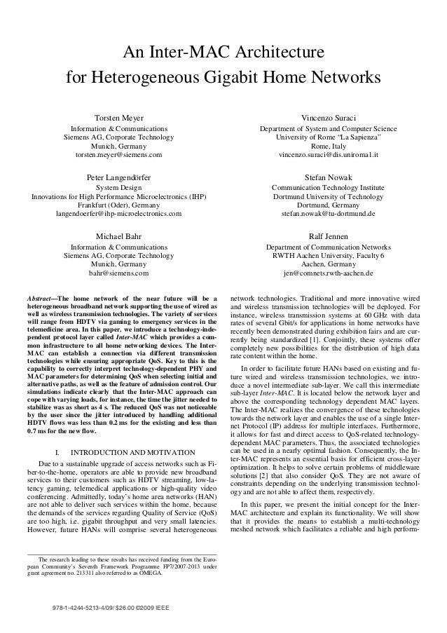 An Inter-MAC Architecture                for Heterogeneous Gigabit Home Networks                           Torsten Meyer  ...