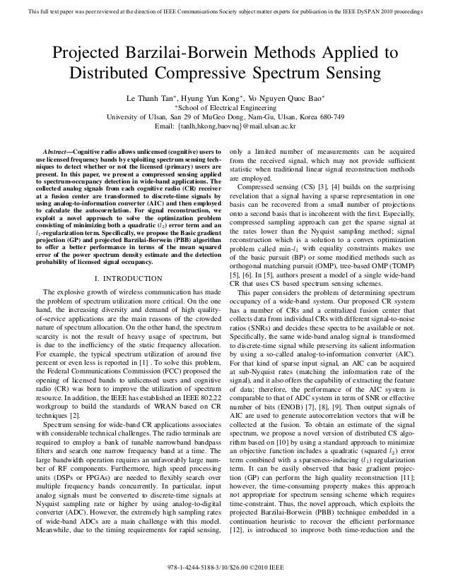 Projected Barzilai-Borwein Methods Applied to Distributed Compressive Spectrum Sensing Le Thanh Tan∗, Hyung Yun Kong∗, Vo ...