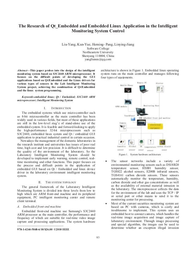 83 The Research of Qt_Embedded and Embedded Linux Application in the Intelligent Monitoring System Control Liu-Yang, Kun-Y...