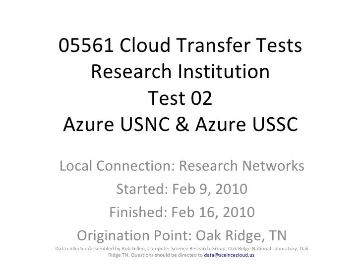 05561 Cloud Transfer Tests Research Institution Test 02 Azure USNC & Azure USSC Local Connection: Research Networks Starte...