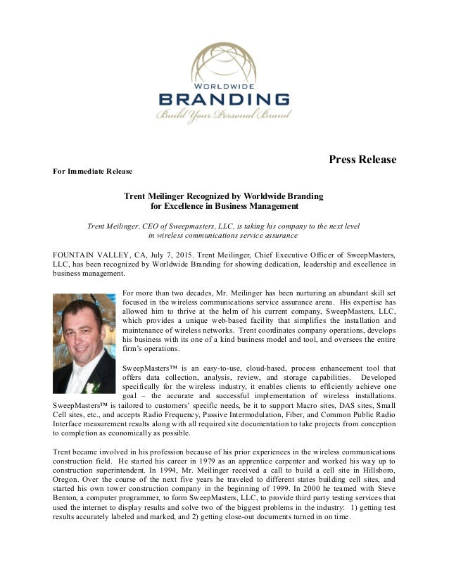 Press Release For Immediate Release Trent Meilinger Recognized by Worldwide Branding for Excellence in Business Management...