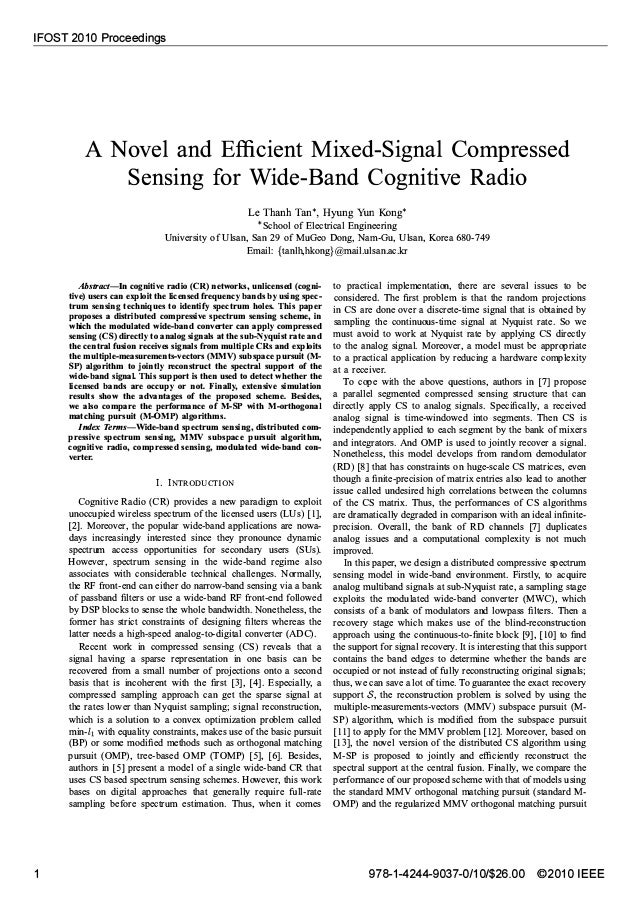 IFOST 2010 Proceedings 1 A Novel and Efficient Mixed-Signal Compressed Sensing for Wide-Band Cognitive Radio Le Thanh Tan*...