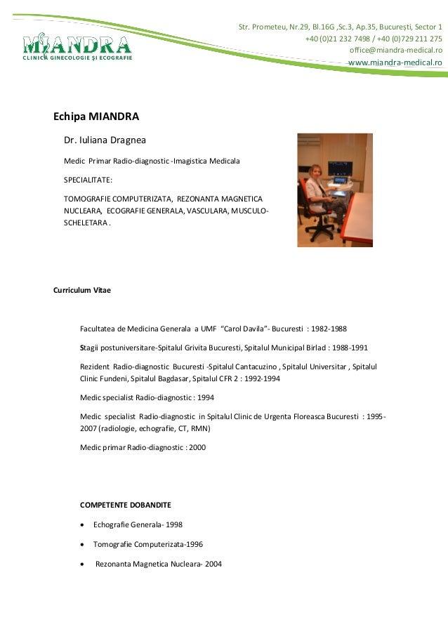 Str. Prometeu, Nr.29, Bl.16G ,Sc.3, Ap.35, București, Sector 1 +40 (0)21 232 7498 / +40 (0)729 211 275 office@miandra-medi...