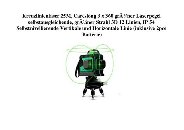 Kreuzlinienlaser 25M, Careslong 3 x 360 grüner Laserpegel selbstausgleichende, grüner Strahl 3D 12 Linien, IP 54 Selbstniv...