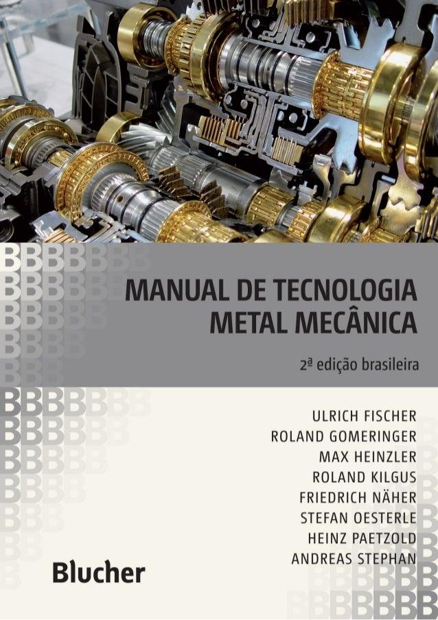 Manual de Tecnologia Metal Mecânica 00_Abertura 00:TM1 3/17/2011 10:07 AM Page 1
