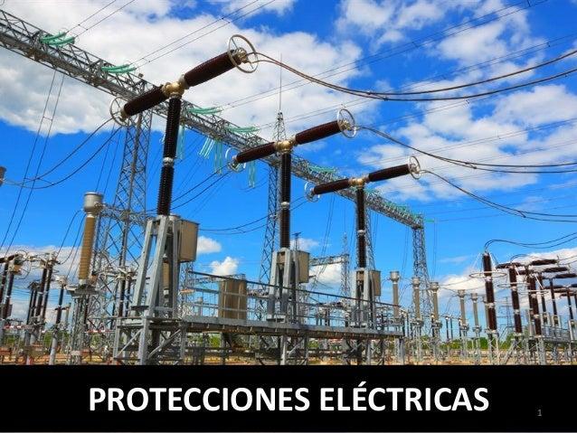 PROTECCIONES ELÉCTRICAS 1