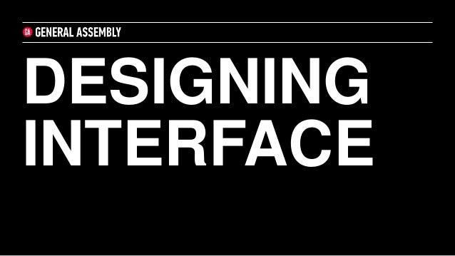 DESIGNING INTERFACE