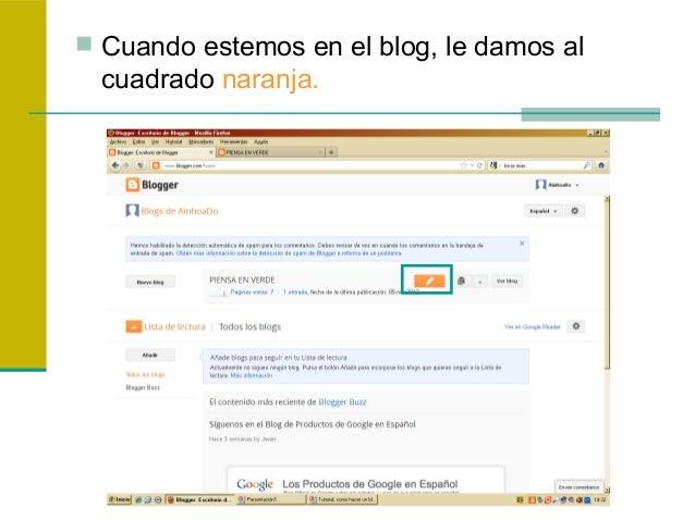  Cuando estemos en el blog, le damos alcuadrado naranja.
