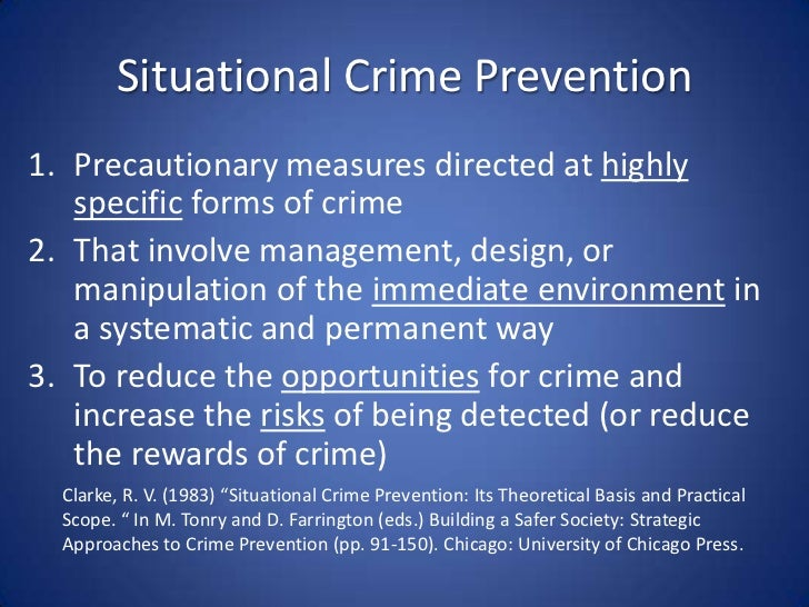 Situational Crime Prevention Building A Safer Society