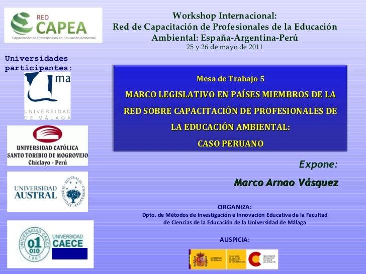 Workshop Internacional: Red de Capacitación de Profesionales de la Educación Ambiental: España-Argentina-Perú 25 y 26 de m...