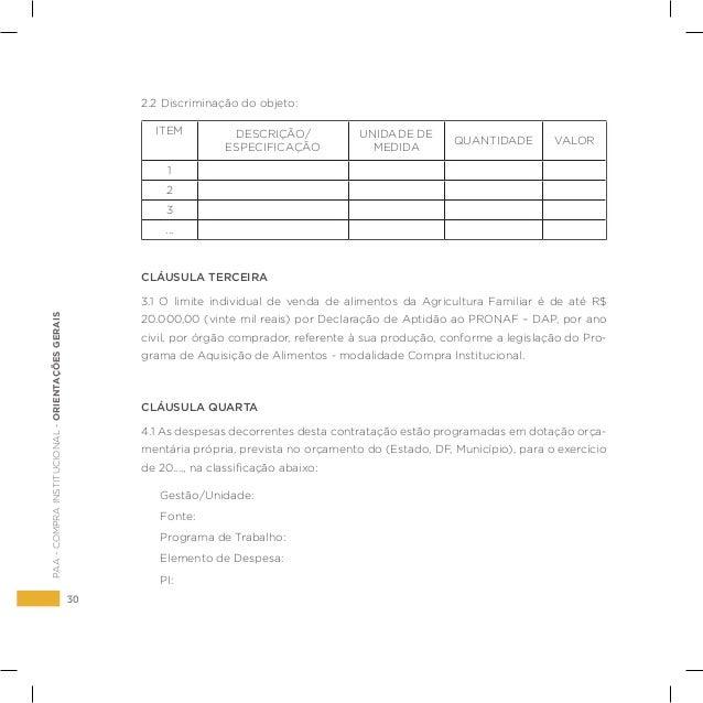 30 PAA-COMPRAINSTITUCIONAL-ORIENTAÇÕESGERAIS 2.2 Discriminação do objeto: ITEM DESCRIÇÃO/ ESPECIFICAÇÃO UNIDADE DE MEDIDA ...