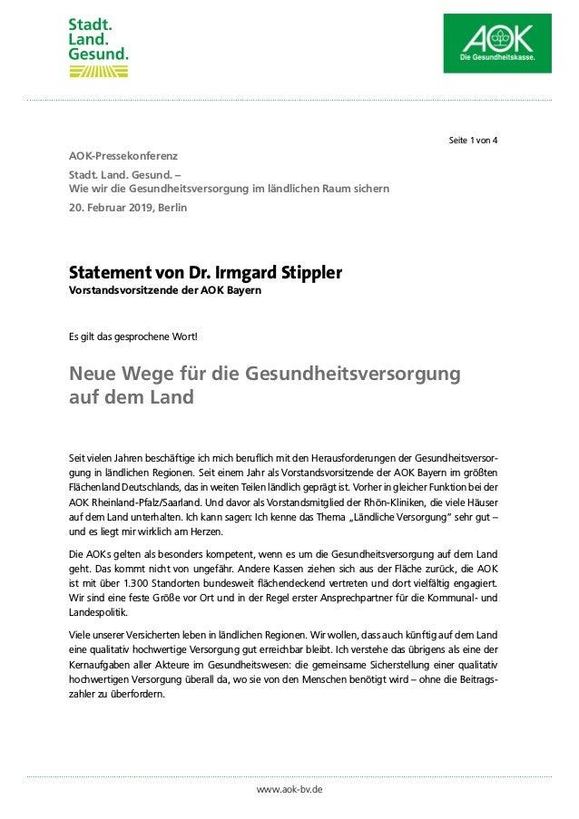 Statement von Dr. Irmgard Stippler Vorstandsvorsitzende der AOK Bayern Es gilt das gesprochene Wort! Neue Wege für die Ges...