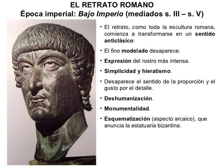 <ul><li>El retrato, como toda la escultura romana, comienza a transformarse en un  sentido anticlásico : </li></ul><ul><li...