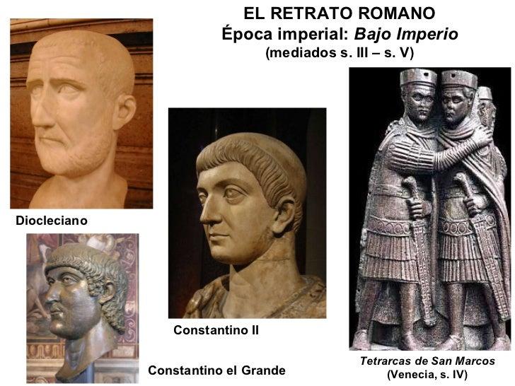 Diocleciano Constantino II Constantino el Grande Tetrarcas de San Marcos (Venecia, s. IV) ELRETRATO ROMANO Época imperial...