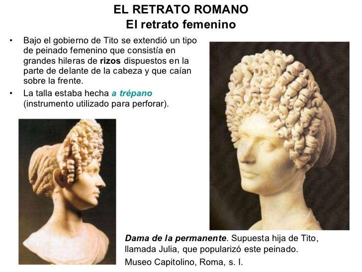 <ul><li>Bajo el gobierno de Tito se extendió un tipo de peinado femenino que consistía en grandes hileras de  rizos  dispu...