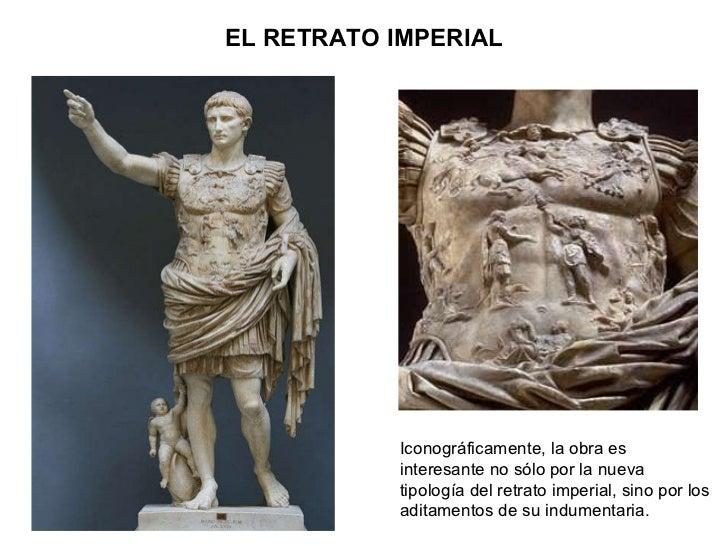 EL RETRATO IMPERIAL Iconográficamente, la obra es interesante no sólo por la nueva tipología del retrato imperial, sino po...