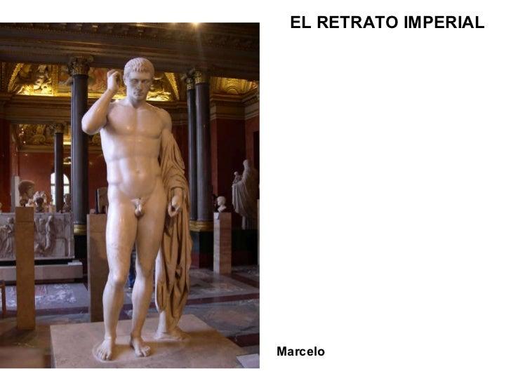 Marcelo EL RETRATO IMPERIAL