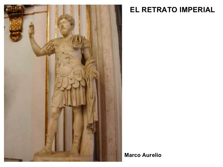Marco Aurelio EL RETRATO IMPERIAL