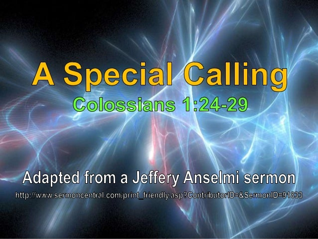 05 A Special Calling Colossians 1:24-29