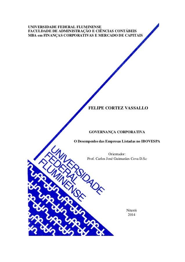 UNIVERSIDADE FEDERAL FLUMINENSE FACULDADE DE ADMINISTRAÇÃO E CIÊNCIAS CONTÁBEIS MBA em FINANÇAS CORPORATIVAS E MERCADO DE ...