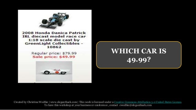 WHICH CAR IS  49.99?  Created by Christina Wodtke   www.eleganthack.com   This work is licensed under a Creative Commons A...
